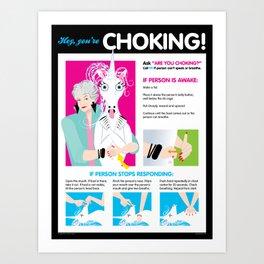 Hey, you're CHOKING! Kunstdrucke