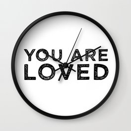You Are Loved Wall Clock