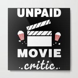 Unpaid Movie Review Metal Print