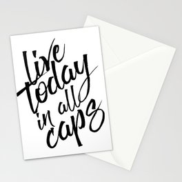Live today in all Caps, Black and White, Nursery Decor, Office Decor, Bedroom Stationery Cards
