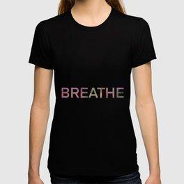 Breathe quote design T-shirt