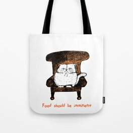 Food should be Imminent (Orange) Tote Bag