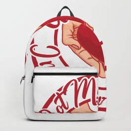 Happy Valentines Day- Got My Heart in Your Hand Cool Graphic Shirt Backpack