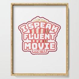 I Speak Fluent Movie Quotes Movie Lover Serving Tray