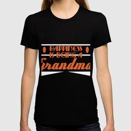"A Granny Tee For Grandmas ""Happiness Is Being A Grandma"" T-shirt Design Grandmother Ancestor Happy T-shirt"