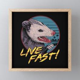 Live Fast! Framed Mini Art Print