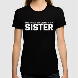 Funny And Dirty Sister Tee T-shirt
