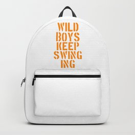 Duran Duran's Wild boys keep swinging. Music quote. Backpack