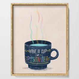 Have a Cup of Positivitea Serving Tray