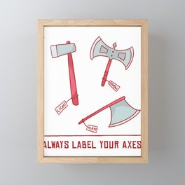 Label Your Axes Framed Mini Art Print