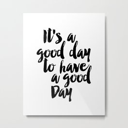 It's a Good Day to Have a Good Day, Farmhouse Sign, Farmhouse Decor, Modern Farmhouse, Rustic Sign, Metal Print