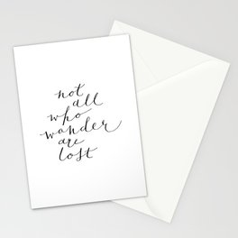 Not All Who Wander Are Lost Calligraphy Stationery Cards