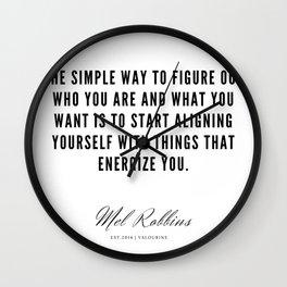 60  | Mel Robbins Quotes | 190802 Wall Clock