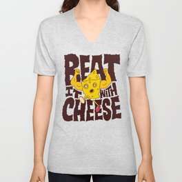 Beat it with Cheese Unisex V-Neck