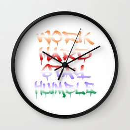"Are You A Hard Working Person? A Perfect Tee For You Saying "" Work Hard Stay Humble"" T-shirt Strong  Wall Clock"