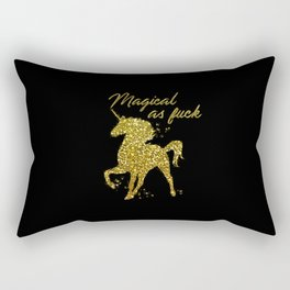 Magical As Fuck, Pretty, Funny, Quote Rectangular Pillow