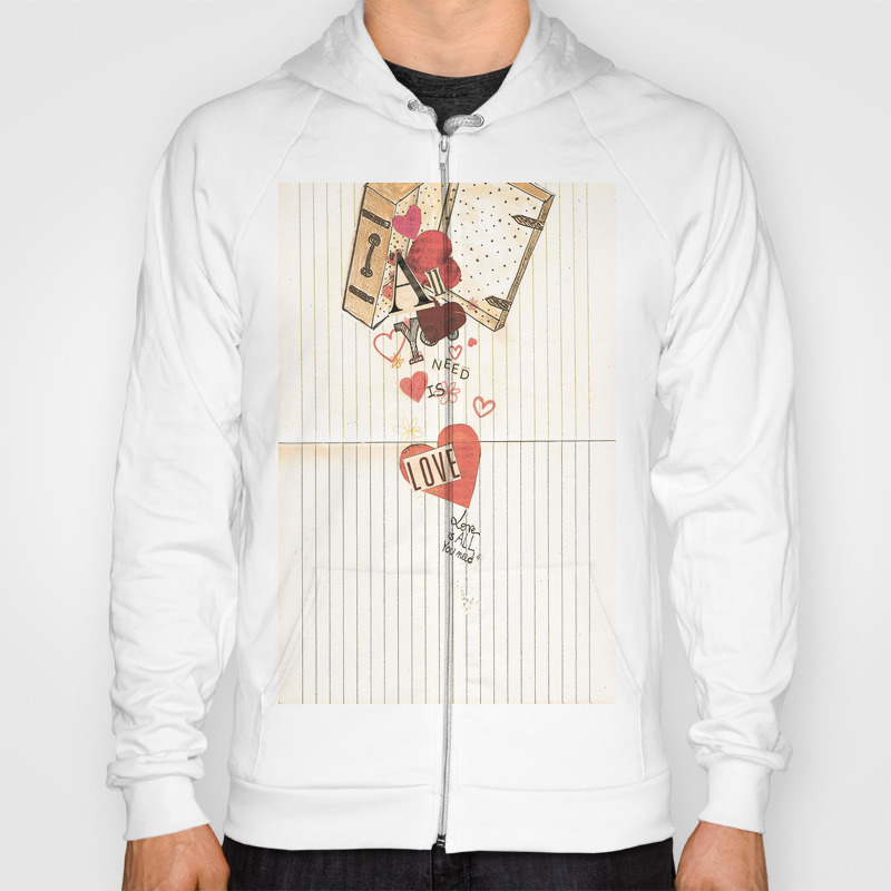 All You Need Is Love, Love Is All You Need Hoody by Angelcapa SSR8055433