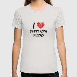 I Love Pepperoni Pizzas T-shirt