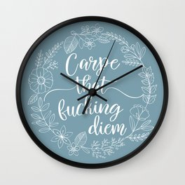 CARPE THAT FUCKING DIEM - Sweary Floral Wreath Wall Clock