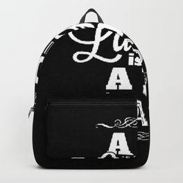 A day without laughter is a day wasted Backpack
