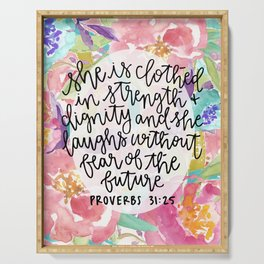 Proverbs 31:25 Floral // Hand Lettering Serving Tray