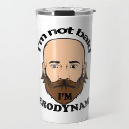 I'm not bald I'm aerodynamic – funny Travel Mug