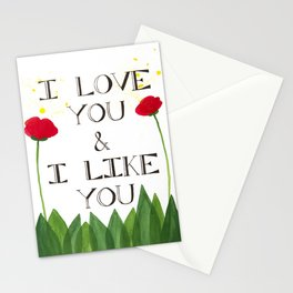 i love you, i like you Stationery Cards