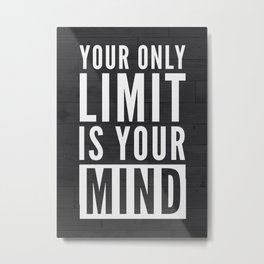 Motivational Quote Poster Metal Print