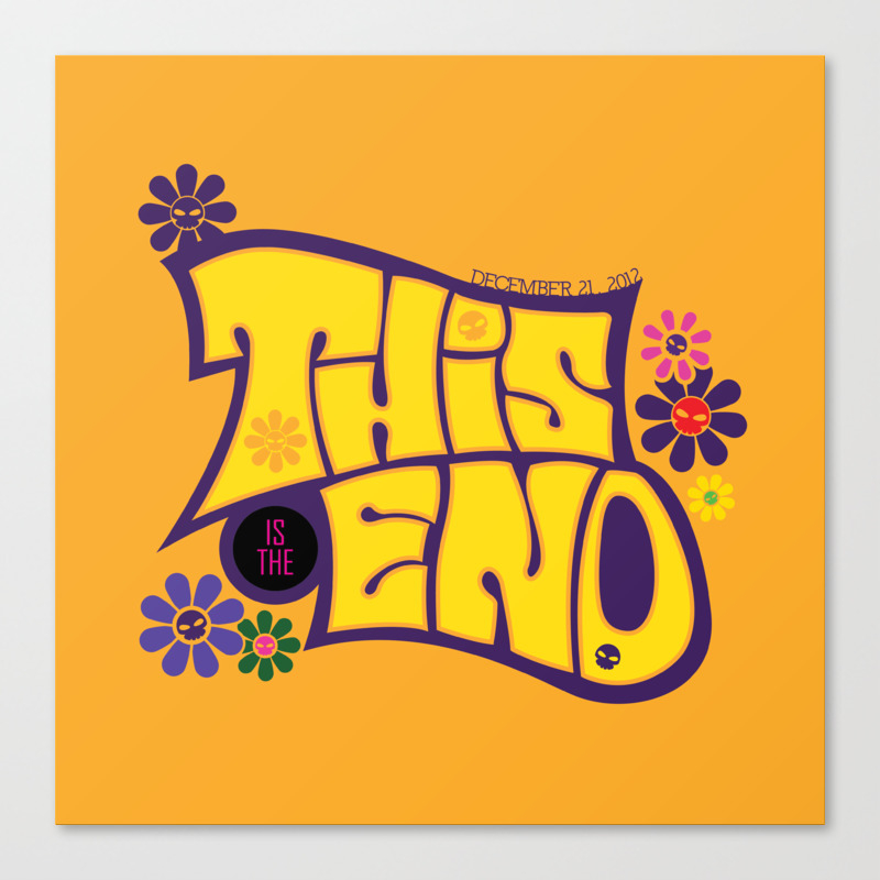 This Is The End Canvas Print by Ariannoveir CNV866647