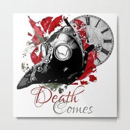 Death Comes Metal Print