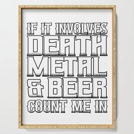 Death Metal & Beer? Count Me In Serving Tray