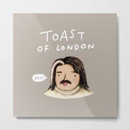 Toast of London Metal Print