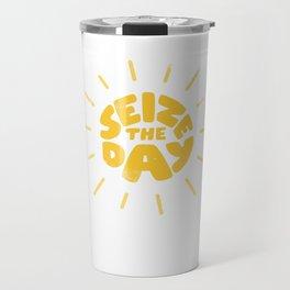 Seize the day Travel Mug