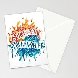 Burn Like Fire Flow Like Water Stationery Cards
