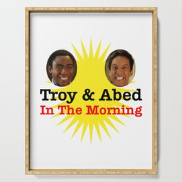 Troy and Abed in the morning Serving Tray