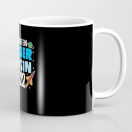 Kids Alarm I Will Great Cousin 2022 Outer Space Coffee Mug