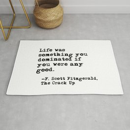 Life was something you dominated - Fitzgerald quote Rug
