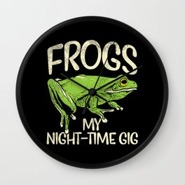Frogs My Nighttime Gig Toad Frog Call Funny Garden Pond Wall Clock