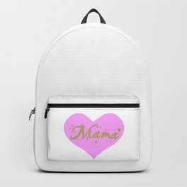 Heart Mom, Mother's Day, Birthday Mom, Gift Mom, Statement Mothers Backpack