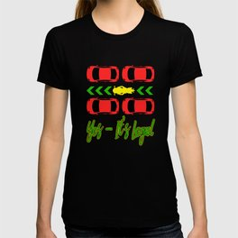 """Show your cool and hilarious side with this awesome tee with text """" Yes, It's Legal"""" T-shirt"""