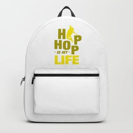 Hiphop is my life  Hip Hop Hipster Backpack