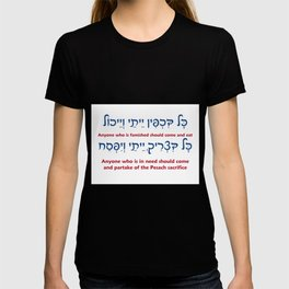 All Who Are Hungry - Welcoming Hebrew Haggadah Quote T-shirt