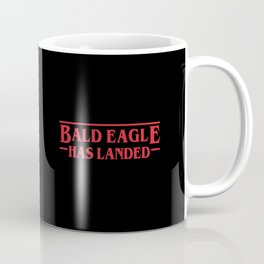 Strange Bald Eagle Has Landed Coffee Mug