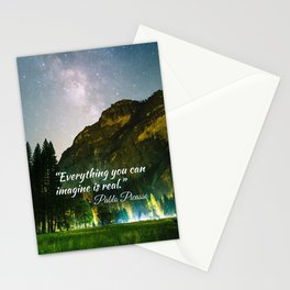 Everything you can imagine is real..Pablo P. quote Yosemite Stationery Cards