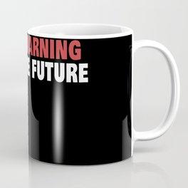 Funny Phrase in 2020 Coffee Mug