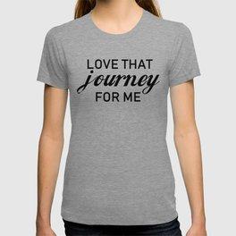 Love that journey for me. Rosebud motel. Rose apothecary. Schitts Creek T-shirt