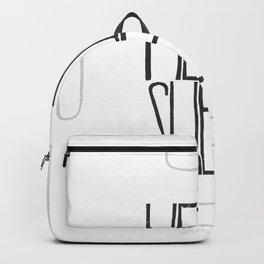 Hello Dear Sweetie  Backpack