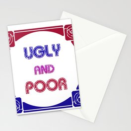 Ugly and Poor Stationery Cards
