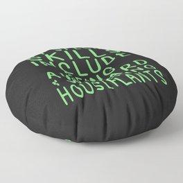 Special Skills | Watering Houseplants Floor Pillow