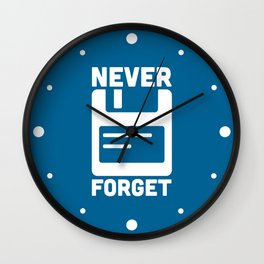 Never Forget Floppy Disk Geek Quote Wall Clock